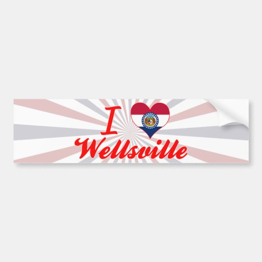 I Love Wellsville, Missouri Bumper Stickers
