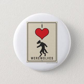 I Love Werewolves 6 Cm Round Badge