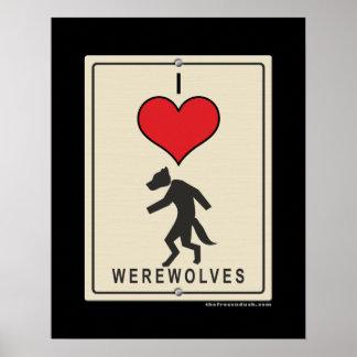 I Love Werewolves Print