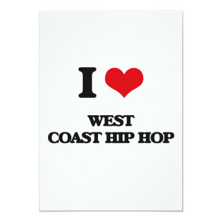 I Love WEST COAST HIP HOP Personalized Invite