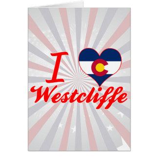 I Love Westcliffe, Colorado Greeting Card