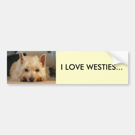I LOVE WESTIES CAR BUMPER STICKER
