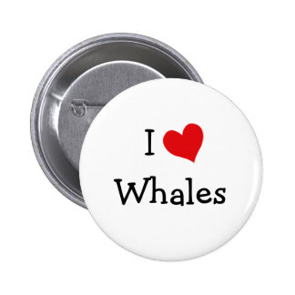 I Love Whales 6 Cm Round Badge