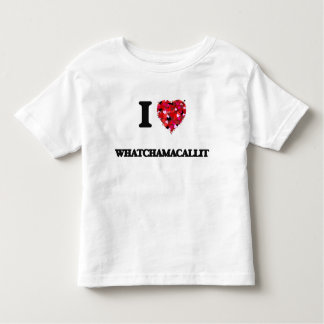I love Whatchamacallit Shirts