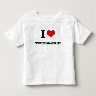 I love Whatchamacallit Shirt