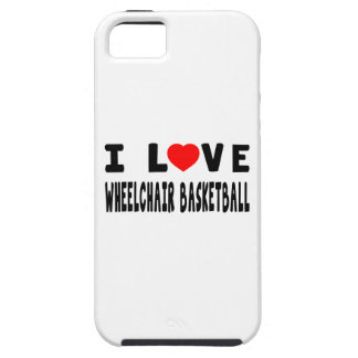 I Love Wheelchair Basketball iPhone 5 Cases