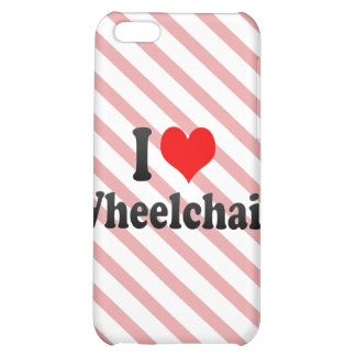 I love Wheelchair iPhone 5C Cover