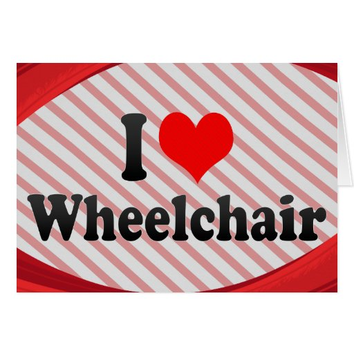 I love Wheelchair Stationery Note Card