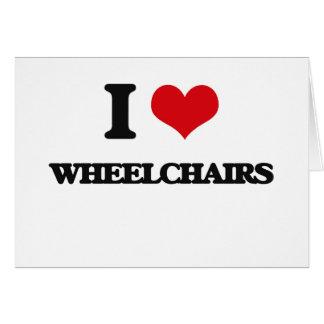 I love Wheelchairs Card