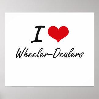 I love Wheeler-Dealers Poster