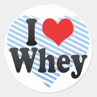 I Love Whey Round Sticker