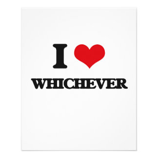 I love Whichever 11.5 Cm X 14 Cm Flyer