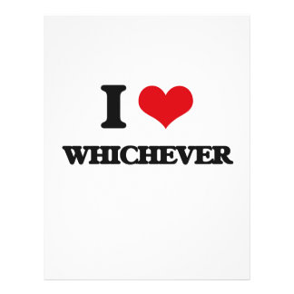 I love Whichever 21.5 Cm X 28 Cm Flyer
