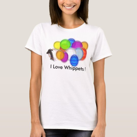 I Love Whippets ! T-Shirt