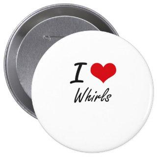 I love Whirls 10 Cm Round Badge