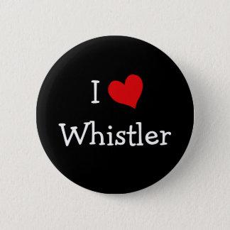 I Love Whistler 6 Cm Round Badge