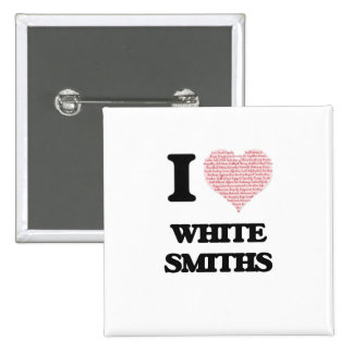 I love White Smiths (Heart made from words) 15 Cm Square Badge