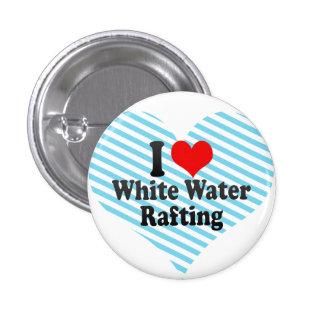 I love White Water Rafting 3 Cm Round Badge