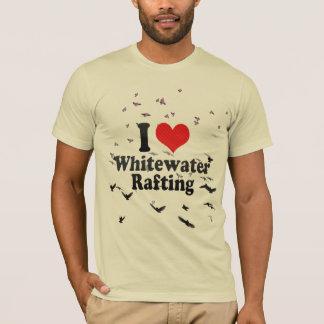 I Love Whitewater Rafting T-Shirt