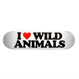 I LOVE WILD ANIMALS SKATE BOARD