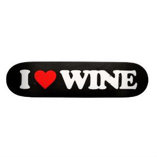 I LOVE WINE SKATEBOARD