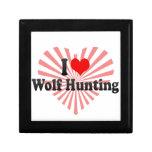 I love Wolf Hunting Keepsake Box