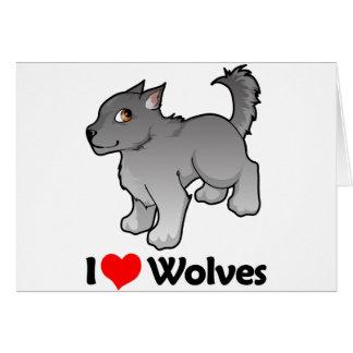 I Love Wolves Card