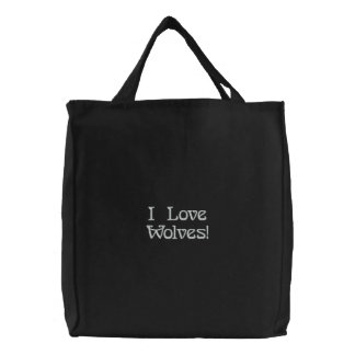 """""""I Love Wolves!"""" Embroidered Tote Bag"""