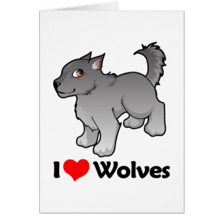 I Love Wolves Greeting Card