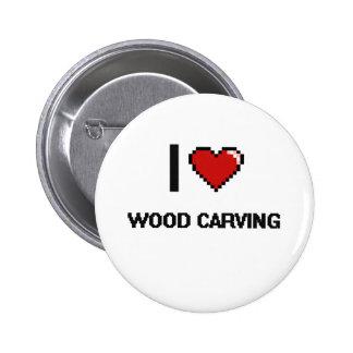 I Love Wood Carving Digital Retro Design 6 Cm Round Badge