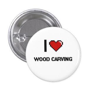 I Love Wood Carving Digital Retro Design 1 Inch Round Button