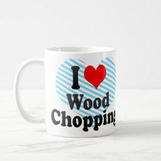 I love Wood Chopping Basic White Mug