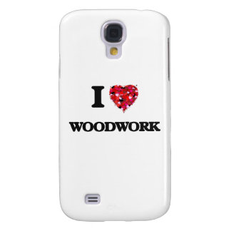 I love Woodwork Galaxy S4 Case