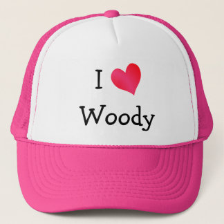 I Love Woody Trucker Hat
