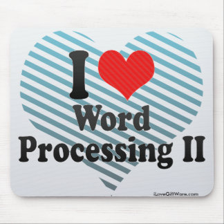 I Love Word Processing II Mouse Pad