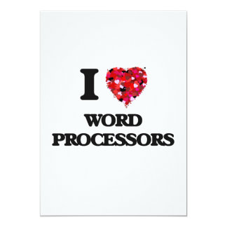 I love Word Processors 13 Cm X 18 Cm Invitation Card