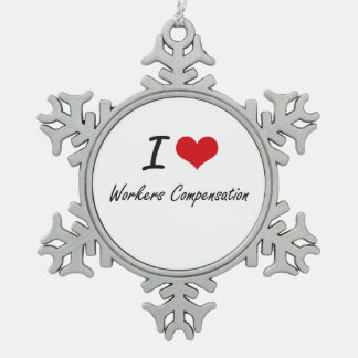 I love Workers Compensation Snowflake Pewter Christmas Ornament
