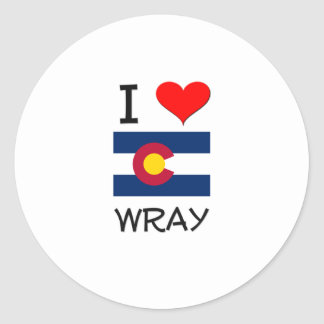 I Love WRAY Colorado Round Sticker