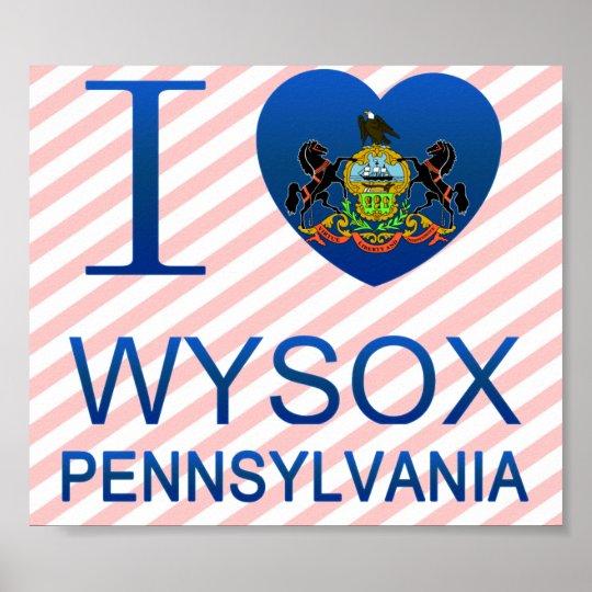 I Love Wysox, PA Poster