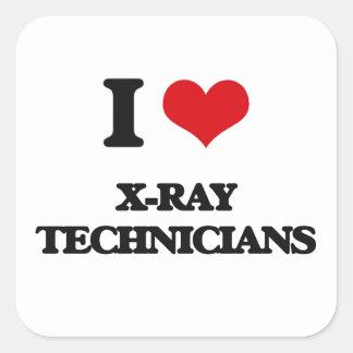 I love X-Ray Technicians Square Sticker