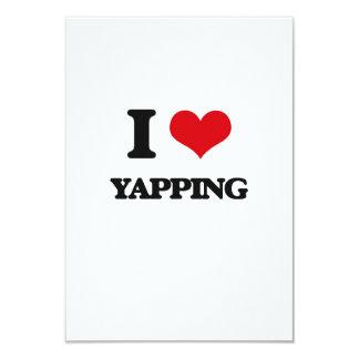 I love Yapping 9 Cm X 13 Cm Invitation Card