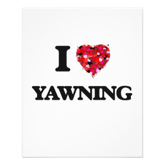I love Yawning 11.5 Cm X 14 Cm Flyer
