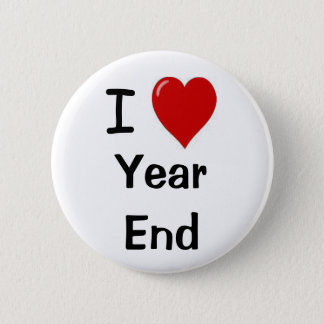 I Love Year End Financial Accounting Team Slogan 6 Cm Round Badge