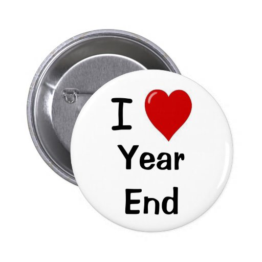 I Love Year End Financial Accounting Team Slogan Pinback Button