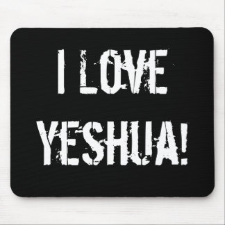 I Love Yeshua! Mousepad