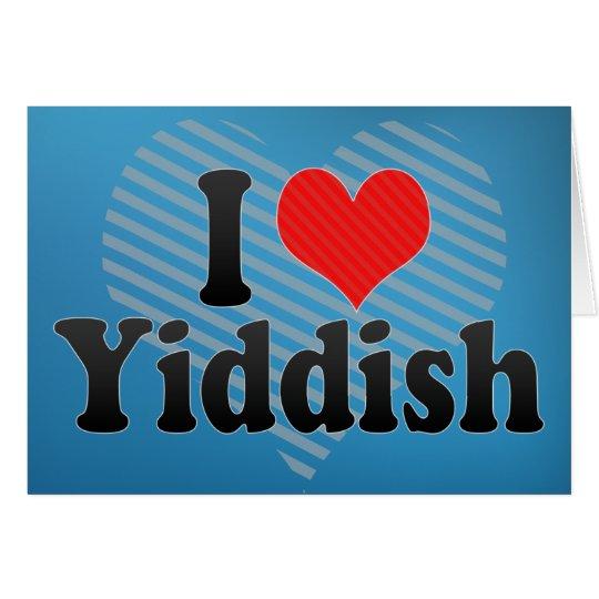 I Love Yiddish Card