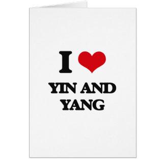 I love Yin and Yang Greeting Card