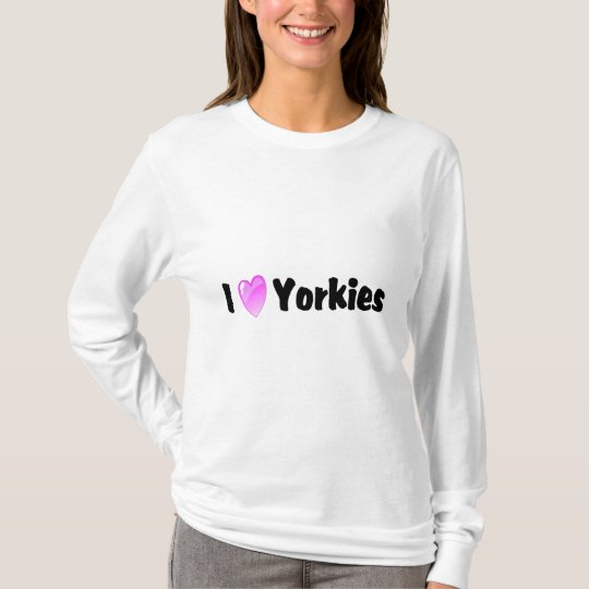 I Love Yorkies T-Shirt