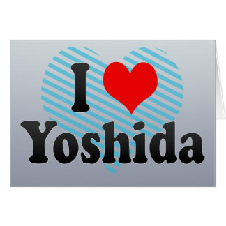 I Love Yoshida, Japan Greeting Card