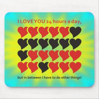 I LOVE YOU 24 hours a day yellow cyan shine Mouse Pad